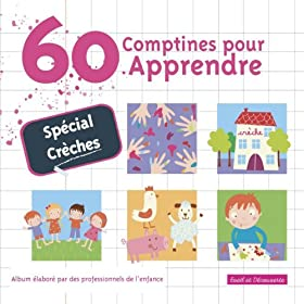60 Comptines Pour Apprendre (Spcial Crches)