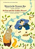 The Illustrated Sutra of the One Hundred Parables (Vol. 1), Mirror in the Treasure Box, Ah Fan and the Golden Weasel