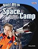 img - for Blast Off to Space Camp (TIME for Kids Nonfiction Readers) book / textbook / text book