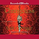 Changeless: An Alexia Tarabotti Novel, Book 2 | Gail Carriger