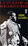 LA Tragedie Du Roi Christophe (French Edition) (2708701304) by Aime Cesaire