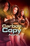 img - for Carbon Copy (Urban Books) by Azarel (2013) Mass Market Paperback book / textbook / text book