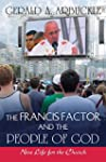 The Francis Factor and The People of...