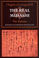 The Real Musashi II: The Bukoden (The Real Musashi: Origins of a Legend)