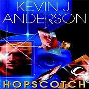 Hopscotch | [Kevin J. Anderson]