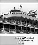 Bob-Lo Revisited