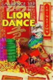 The Case of the Lion Dance (Chinatown Mystery) (006024447X) by Yep, Laurence