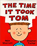 The Time It Took Tom Nick Sharratt