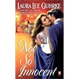 Not So Innocent (Sonnet Books) ~ Laura Lee Guhrke