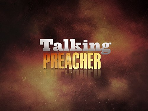 Talking Preacher on Amazon Prime Video UK