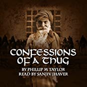 Confessions of a Thug | [Philip M. Taylor]