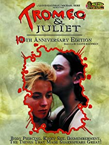 Tromeo and Juliet (10th Anniversary Edition)