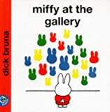 Miffy at the Gallery (Miffys Library)