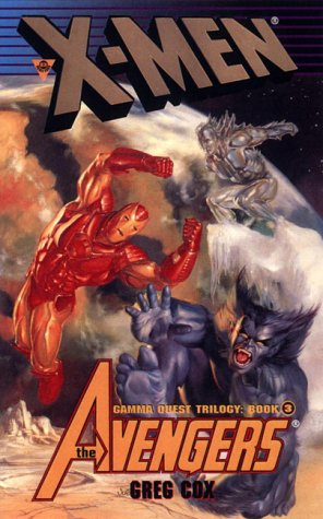 X-Men: The Avengers : Friend or Foe? (Gamma Quest Trilogy, 3)