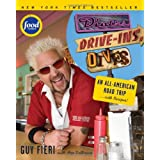 Diners, Drive-ins and Dives: An All-American Road Trip . . . with Recipes! (Food Network) ~ Guy Fieri