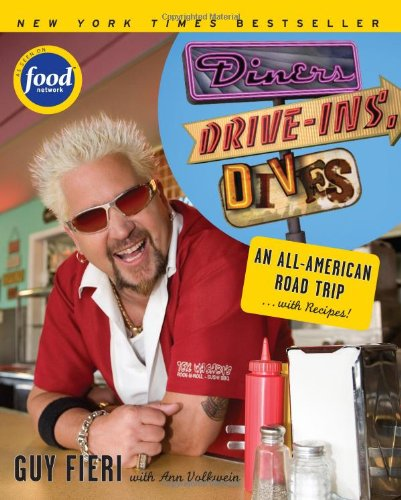 Diners, Drive-ins and Dives: An All-American Road Trip. . . with Recipes! (Food Network)