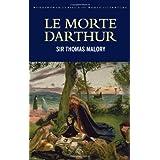Morte D'Arthur (Wordsworth Classics of World Literature)by Sir Thomas Malory