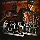 Minor Setback For The Major Comback [Explicit]