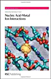 img - for Nucleic Acid-Metal Ion Interactions (RSC Biomolecular Sciences) book / textbook / text book