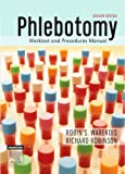img - for Phlebotomy: Worktext and Procedures Manual, 2e book / textbook / text book