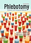 Phlebotomy: Worktext and Procedures M...