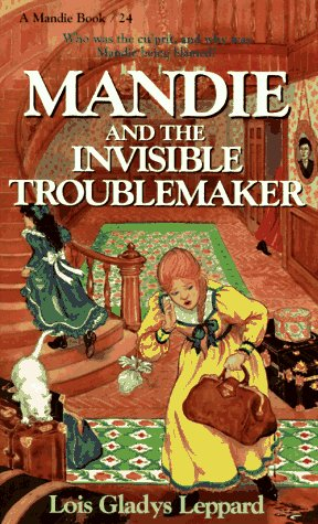 Mandie and the Invisible Troublemaker (Mandie, Book 24) PDF