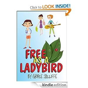 FREE AS A LADYBIRD