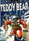 Teddy Bear, tome 2 : Djumbo warrior par Gess