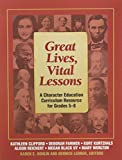 img - for Great Lives, Vital Lessons book / textbook / text book