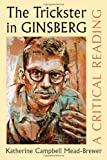 The Trickster in Ginsberg: A Critical Reading