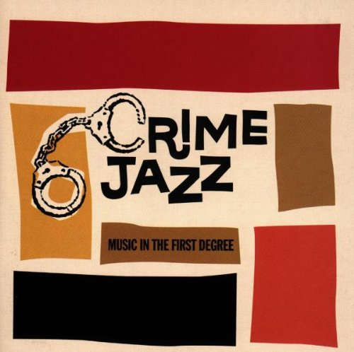 Buddy Morrow - Crime Jazz Music In The Second Degree - Zortam Music