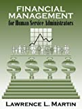 Financial Management for Human Service Administrators