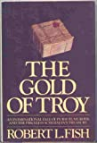 The Gold of Troy (0385152604) by Fish, Robert L.