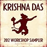 Krishna Das - 2012 Workshop Sampler