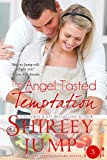 The Angel Tasted Temptation (A Sweet and Savory Novel)