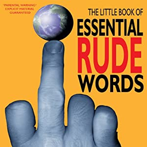 The Little Book of Essential Rude Words Audiobook