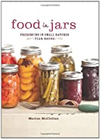 Food in Jars: Preserving in Small Batches Year-Round ebook download