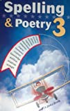Spelling & Poetry 3 - A Beka Book - 4th Edition - 2006