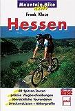 Hessen. 40 Spitzentouren, präzise Wegbeschreibungen, übersichtliche Tourendaten, Streckenskizzen und Höhenprofile (Mountain-Bike aktiv)