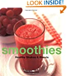 Smoothies: Healthy Shakes & Blends