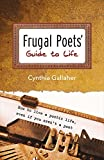 img - for Frugal Poets' Guide to Life: How to Live a Poetic Life, Even If You Aren't a Poet book / textbook / text book