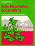 Soils, Vegetation, Ecosystems (Concep...