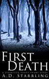 First Death (A Seventeen Series Short Story: Action Adventure Thriller)