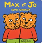 Looulou & Cie, Tome : Max et Jo sont...