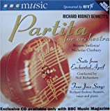 Richard Rodney Bennett Partita for Orchestra; Suite from Enchanted April; Four Jazz Songs