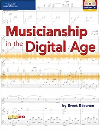 Musicianship in the Digital Age