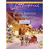 Winter Reunion (Aspen Creek Crossroads) ~ Roxanne Rustand