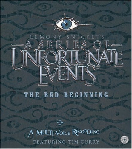 The Bad Beginning: A Multi-Voice Recording (A Series of Unfortunate Events, Book 1)