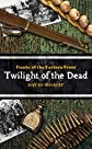 Fiends of the Eastern Front #3: Twilight of the Dead
