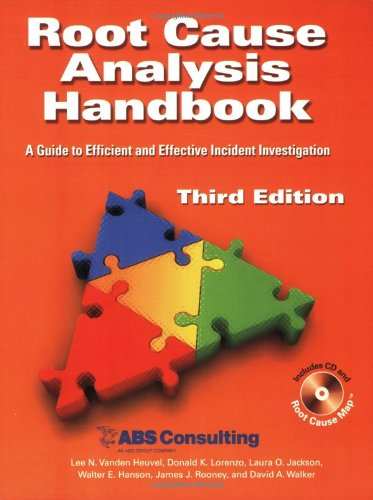Root Cause Analysis Handbook: A Guide to Efficient and...